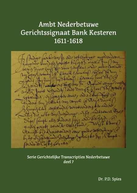 Cover Ambt Nederbetuwe Gerichtssignaat Bank Kesteren 1611-1618