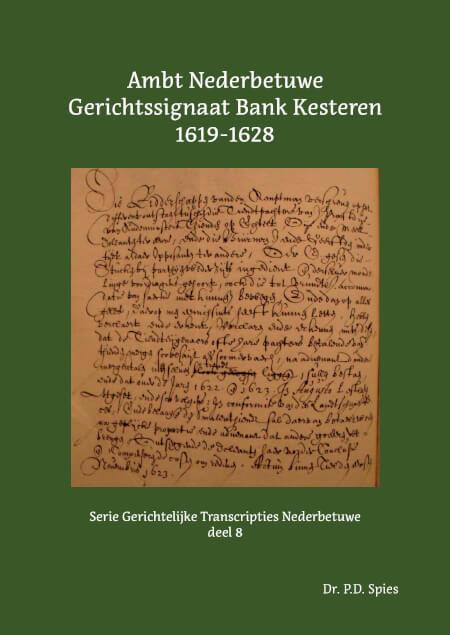 Cover Ambt Nederbetuwe Gerichtssignaat Bank Kesteren 1619-1628