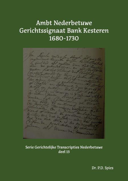 Cover Ambt Nederbetuwe Gerichtssignaat Bank Kesteren 1680-1730
