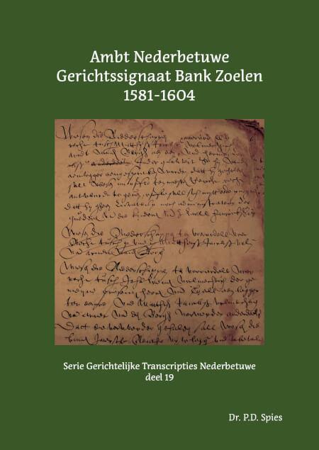 Cover Ambt Nederbetuwe Gerichtssignaat Bank Zoelen 1581-1604