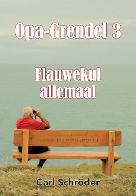 Cover OPA-Grendel 3 Flauwekul allemaal.