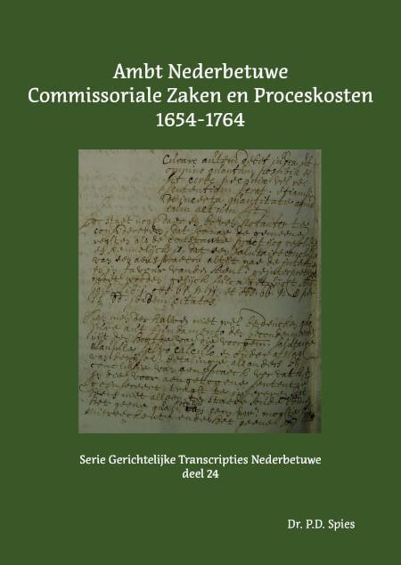 Cover Ambt Nederbetuwe Commissoriale Zaken en Proceskosten 1654-1764