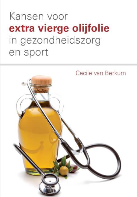 Cover Kansen voor extra vierge olijfolie in de gezondheidszorg en sport.