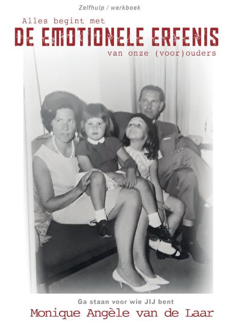 Cover Alles begint met de emotionele erfenis van onze (voor)ouders