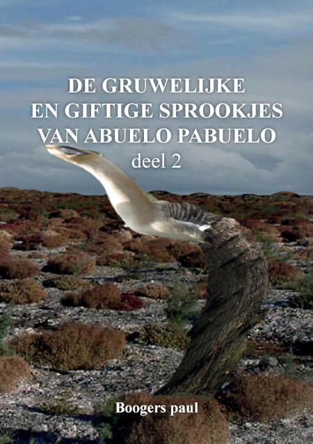 Cover De gruwelijke en giftige sprookjes van Abuelo Pabuelo deel 2