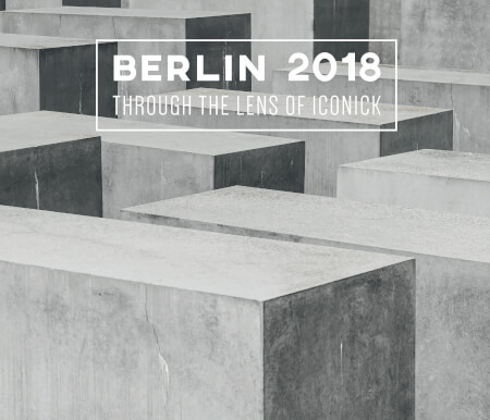 Cover Berlin 2018 Through the Lens of Iconick