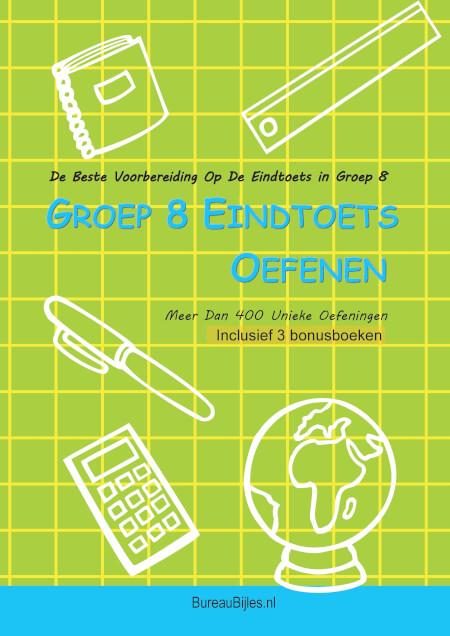 Cover Eindtoets Groep 8 Oefenen inclusief 3 oefenboeken