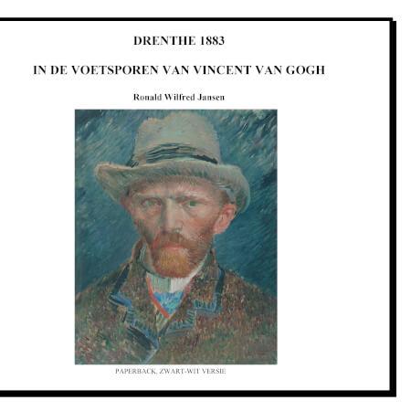 Cover DRENTHE 1883. IN DE VOETSPOREN VAN VINCENT VAN GOGH