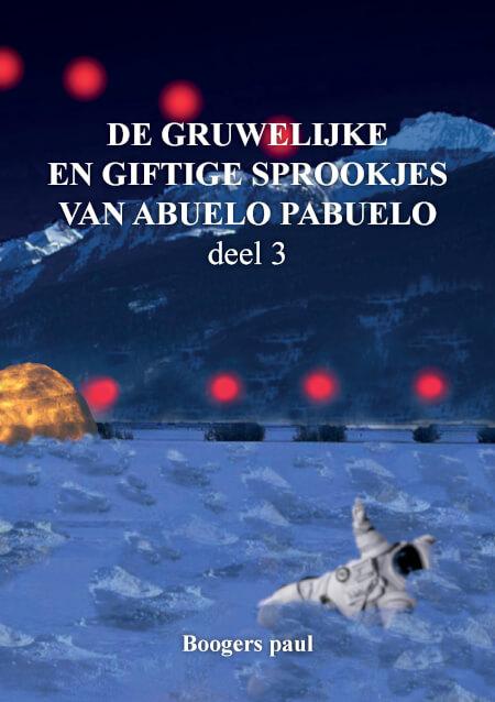 Cover De gruwelijke en giftige sprookjes van abuelo pabuelo deel 3