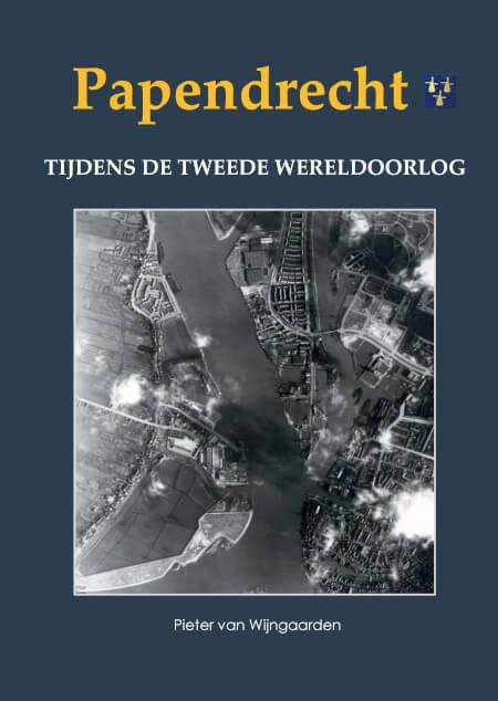 Cover Papendrecht tijdens de Tweede Wereldoorlog