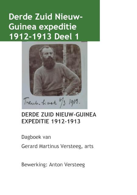 Cover Dagboek Derde Zuid NieuwGuinea Expeditie 1912/1913 deel 1