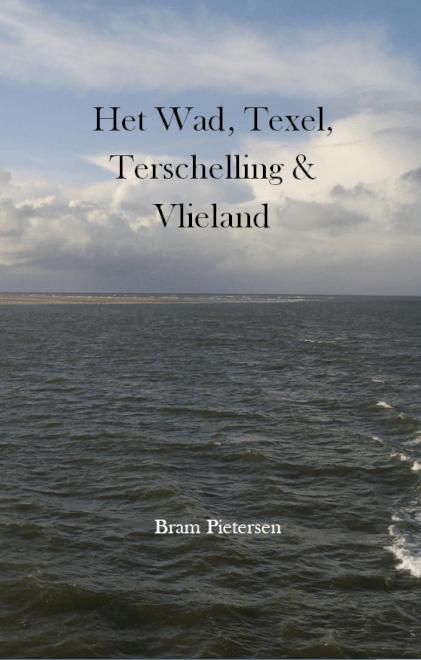 Cover Het Wad, Texel, Terschelling & Vlieland