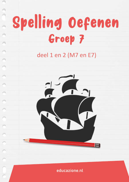 Cover Spelling Oefenen Groep 7 deel 1 en 2 (M7 en E7)