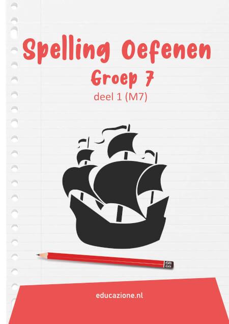 Cover Spelling Oefenen Groep 7 deel 1 (M7)