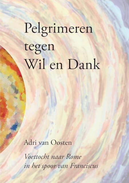 Cover Pelgrimeren tegen Wil en Dank