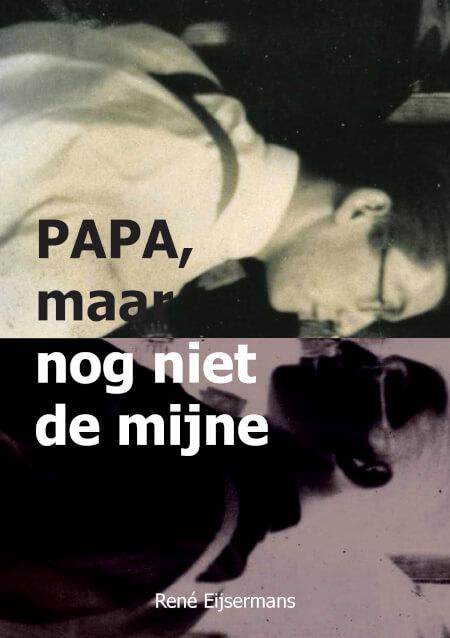 Cover PAPA, MAAR NOG NIET DE MIJNE