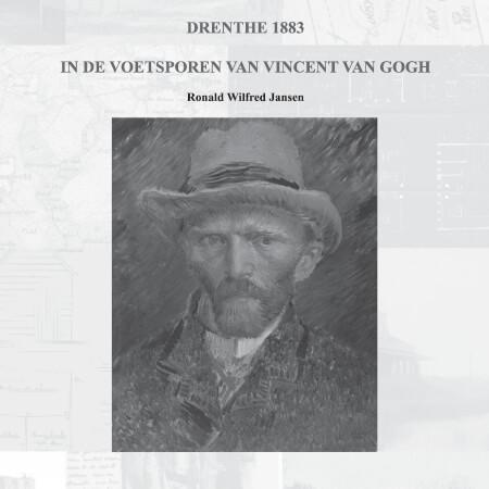 Cover Drenthe 1883. In de voetsporen van Vincent van Gogh (paperback, zwart-wit uitgave, pocketformaat)