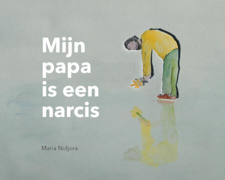Cover Mijn papa is een narcis