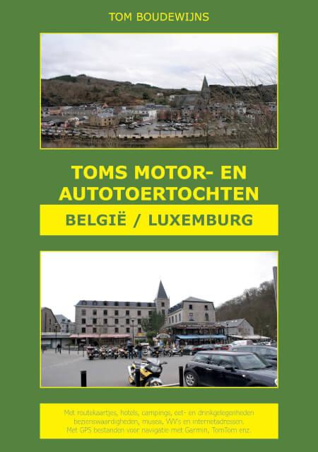 Cover Toms Motor- en Autotoertochten België/Luxemburg (zwart/wit)