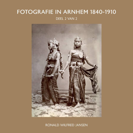 Cover FOTOGRAFIE IN ARNHEM 1840-1910