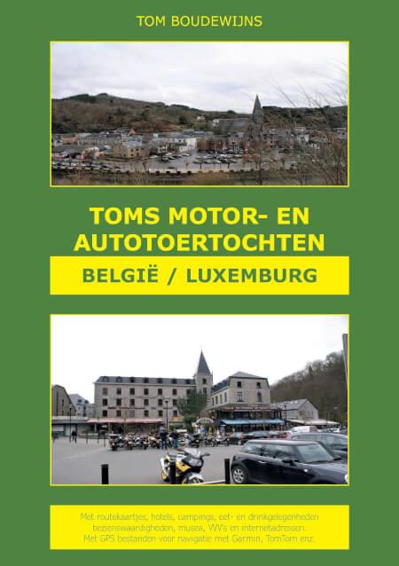 Cover Toms Motor- en Autotoertochten België/Luxemburg (kleur)