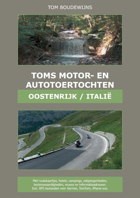 Cover Toms Motor- en Autotoertochten Oostenrijk/Italië (kleur)