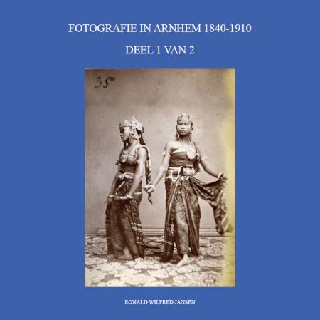 Cover FOTOGRAFIE IN ARNHEM 1840-1910