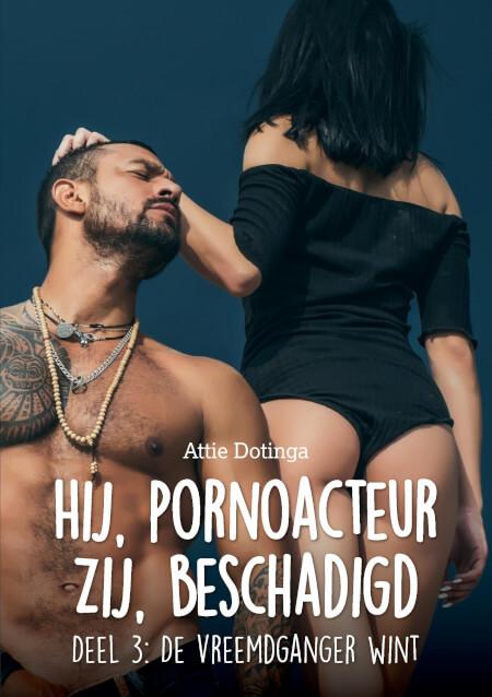 Cover Hij pornoacteur. Zij Beschadigd.