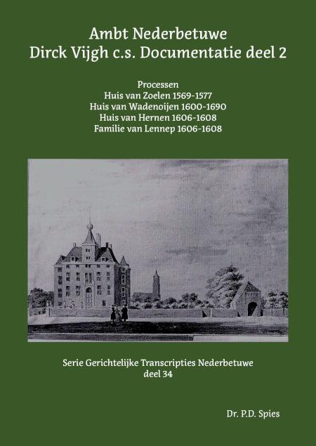 Cover Ambt Nederbetuwe Dirck Vijgh c.s. Documentatie deel 2