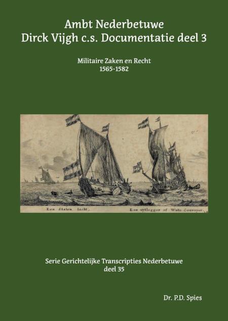 Cover Ambt Nederbetuwe Dirck Vijgh c.s. Documentatie deel 3