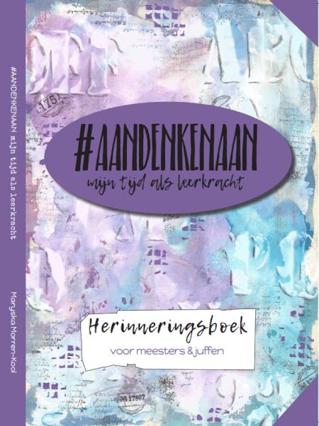 Cover Mijn tijd als leerkracht #AANDENKENAAN