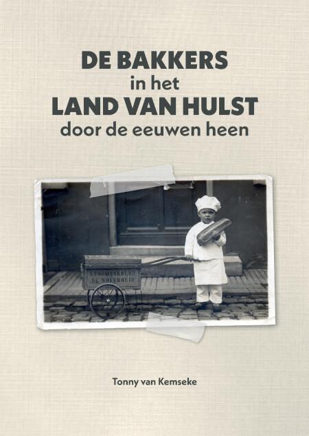 Cover De bakkers in het Land van Hulst door de eeuwen heen