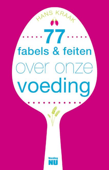 Cover 77 fabels feiten over onze voeding