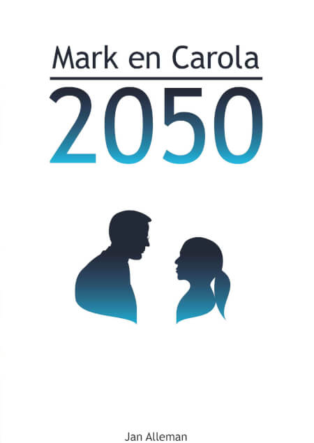 Cover Mark en Carola 2050