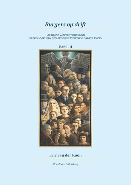 Cover E. van der Kooij - Burgers op drift - Band III