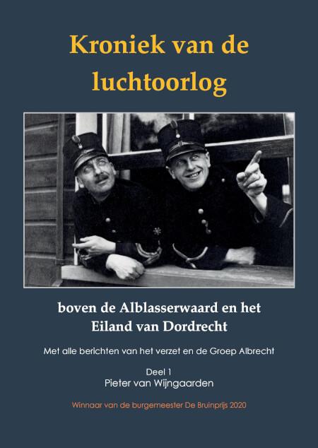 Cover Kroniek van de luchtoorlog boven de Alblasserwaard en het Eiland van Dordrecht