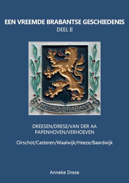 Cover Een Vreemde Brabantse Geschiedenis - Deel II