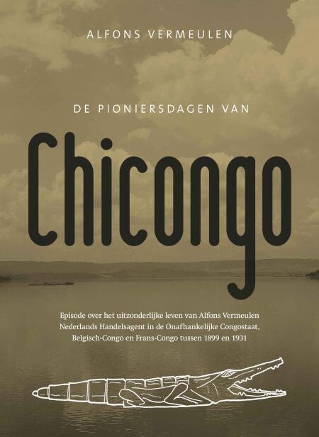 Cover De pioniersdagen van Chicongo