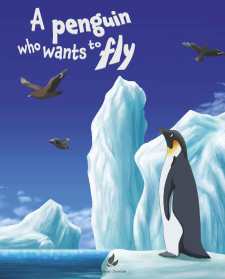 Cover A penguin who wants to fly