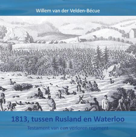 Cover 1813, Tussen Rusland en Waterloo