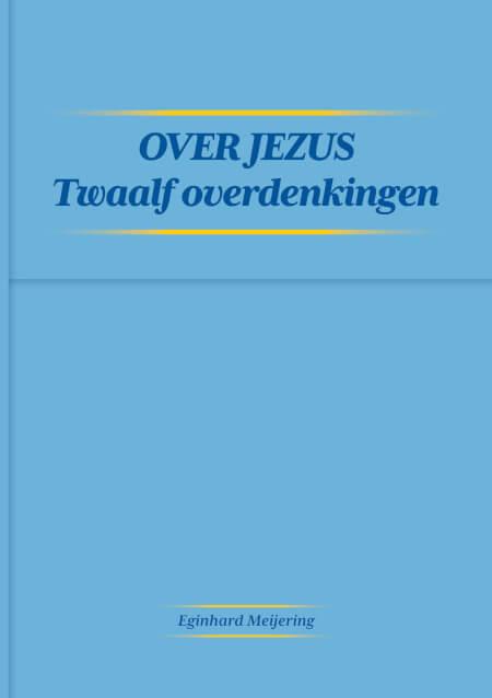 Cover Over Jezus twaalf overdenkingen