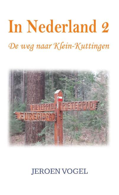 Cover In Nederland 2: De Weg Naar Klein-Kuttingen
