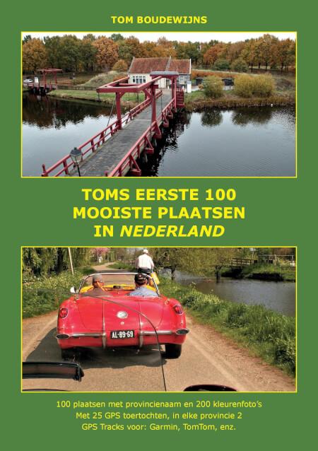 Cover Toms eerste 100 mooiste plaatsen in Nederland