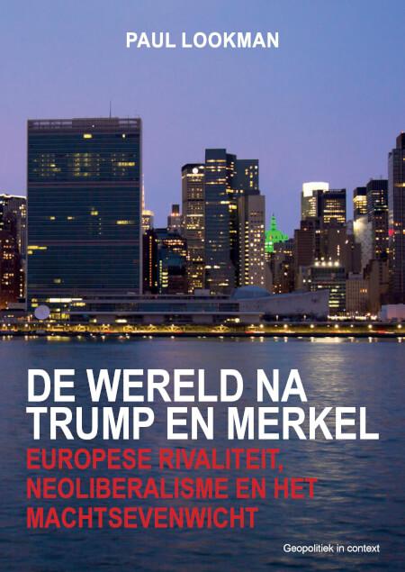 Cover De wereld na Trump en Merkel