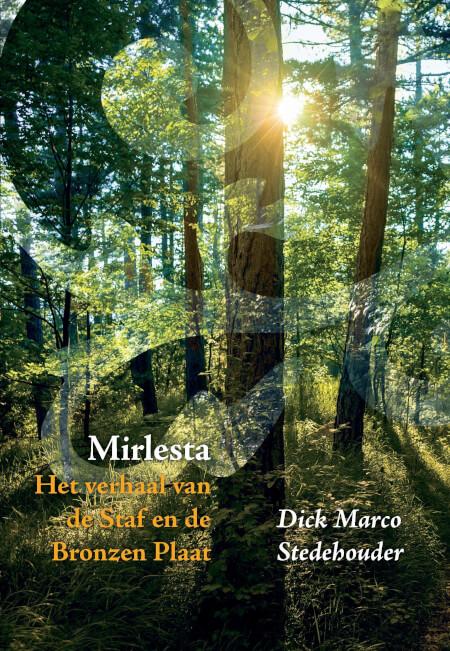 Cover Mirlesta: het verhaal van de Staf en de Bronzen Plaat