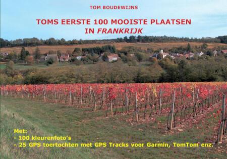 Cover Toms Eerste 100 Mooiste Plaatsen Frankrijk