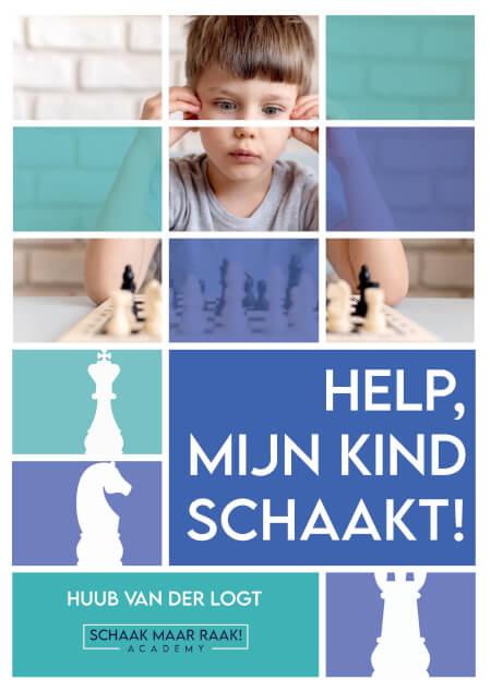 Cover Help, mijn kind schaakt!