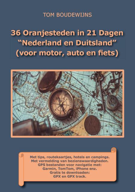 """Cover 36 Oranjesteden in 21 Dagen """"Nederland en Duitsland"""" (voor motor, auto en fiets) zwart-wit"""