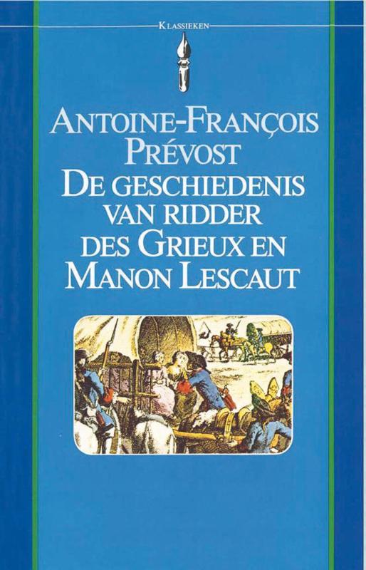 Cover De geschiedenis van ridder des Grieux en Manon Lescaut