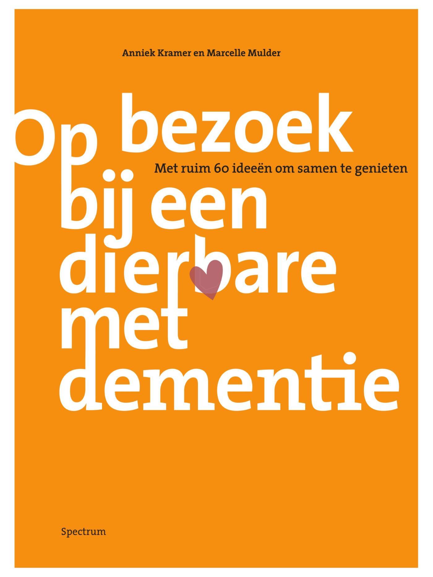 Boek Op Bezoek Bij Een Dierbare Met Dementie Geschreven